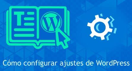 como configurar ajustes wordpress