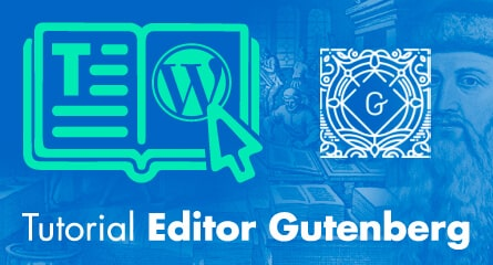 tutorial gutenberg wordpress editor