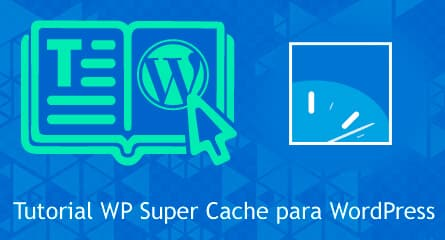 wp super cache plugin wordpress